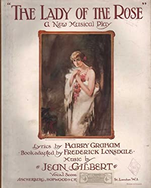 The Lady of the Rose: A Musical: Schanzer, Welish &