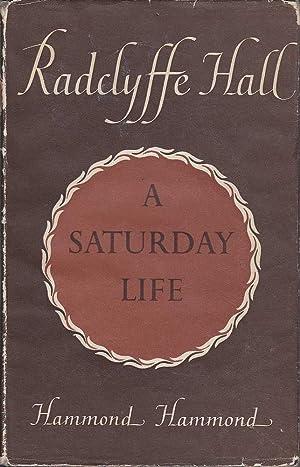 A Saturday Life: Hall, Radclyffe