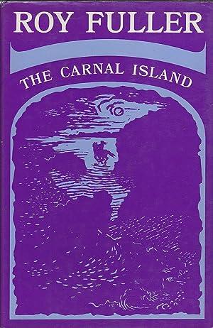 The Carnal Island: Fuller, Roy