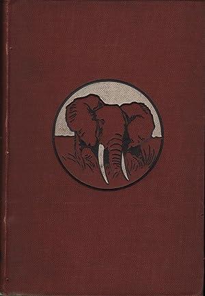 In Wildest Africa Volume II: Schillings, C.G.