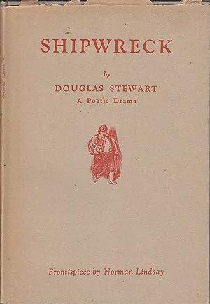 Shipwreck: A Poetic Drama: Stewart, Douglas