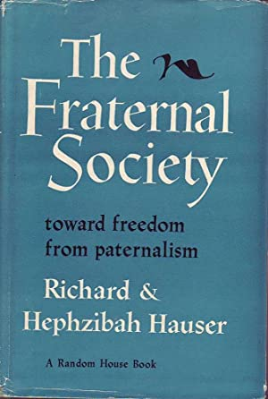 The Fraternal Society: Hauser & Hauser, Richard & Hephzibah
