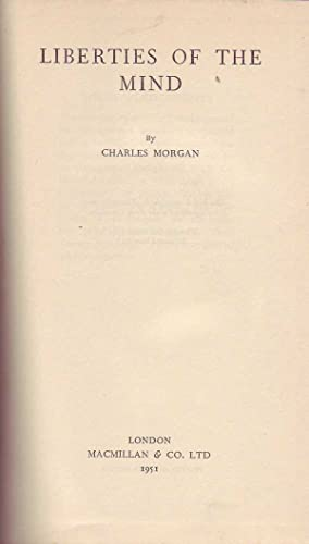Liberties of the Mind: Morgan, Charles