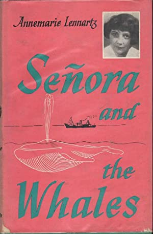 Senora and the Whales: Lennartz, Annemarie
