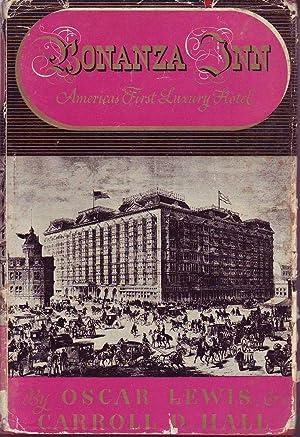Bonanza Inn: America's First Luxury Hotel: Lewis & Hall, Oscar & Carroll D.