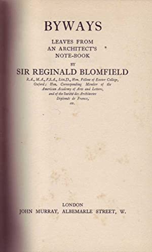Byways: Leaves from An Architect's Note-Book: Blomfield, Sir Reginald