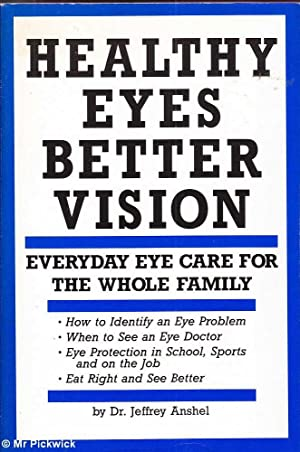 Healthy Eyes Better Vision