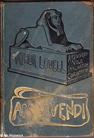 Ars Vivendi or the Art of Acquiring Mental and Bodily Vigour