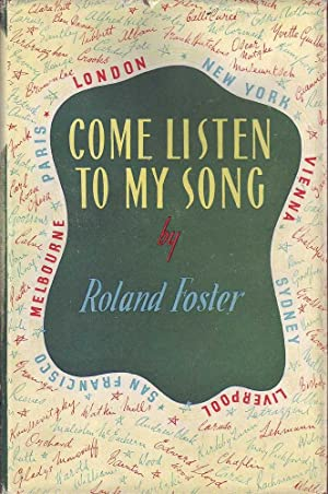 Come Listen to My Song: Foster, Roland