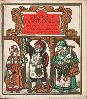 Cryes of Londontown: Gibbons, Orlando
