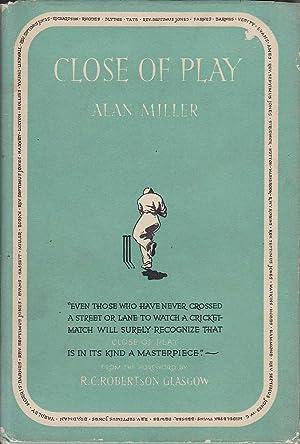 Close of Play: Miller, Alan
