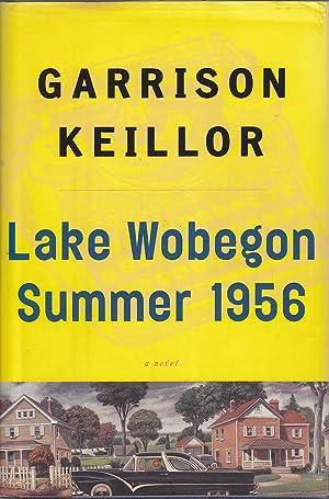 Lake Wobegon Summer 1956: Keillor, Garrison