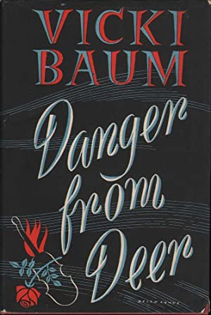 Danger from Deer: Baum, Viki