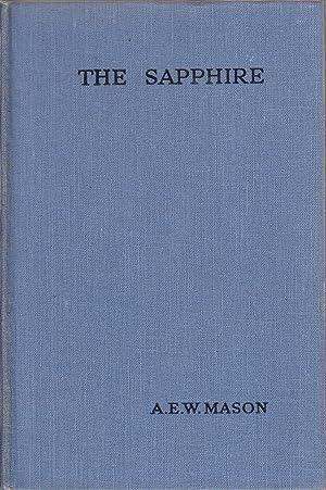 The Sapphire: Mason, A.E.W.