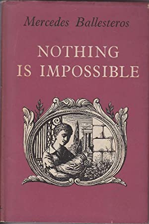 Nothing is Impossible: Ballesteros, Mercedes