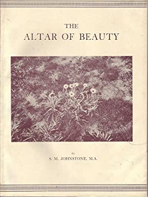 The Altar of Beauty: Johnstone, S. M.