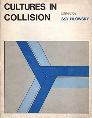 Cultures in Collision: Pilowsky (ed.), Issy