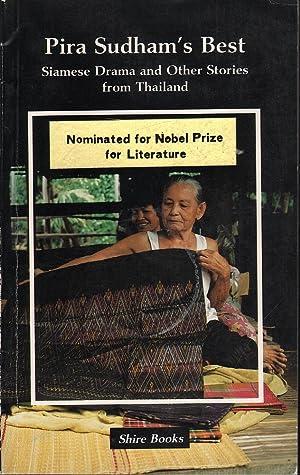 Pira Sudham's Best: Siamese Drama and Other Stories from Thailand: Sudham, Pira