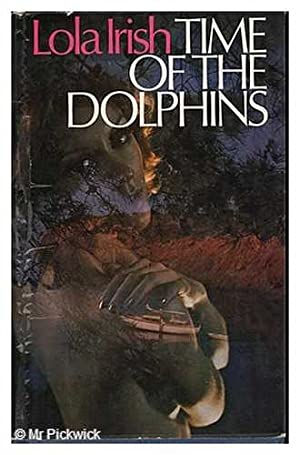 Time of the Dolphins: Irish, Lola