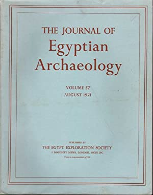 The Journal of Egyptian Archaeology: Volume 57 August 1971: Various