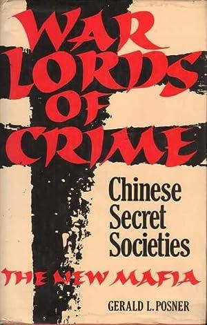 War Lords of Crime: Chinese Secret Societies: Posner, Gerald L.