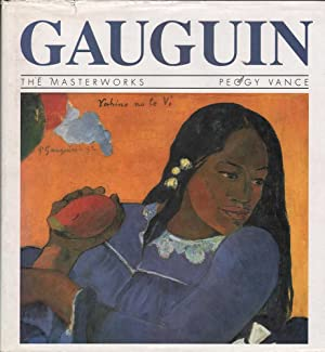 Gauguin: The Masterworks: Vance, Peggy