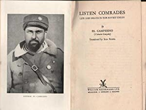 Listen Comrades: Life and Death in the: El Campesino (Valentin