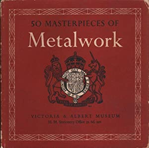 50 Masterpieces of Metalwork: Various