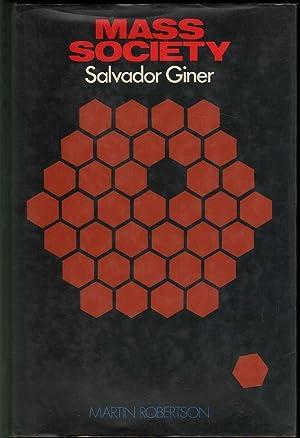 Mass Society: Giner, Salvador