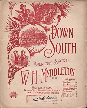 Down South: American Sketch for Solo Piano: Myddleton, W. H.