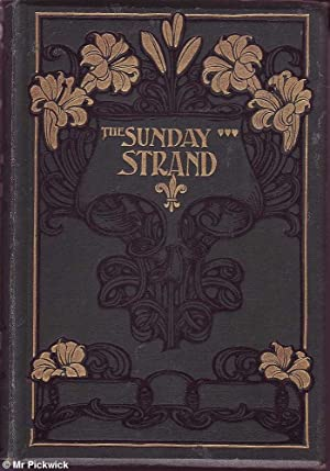 The Sunday Strand Vol. IV, July to December 1901: Various