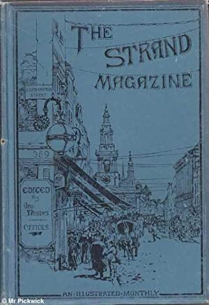 The Strand Magazine Vol. XVIII: July to December, 1899: Newnes (ed.), George