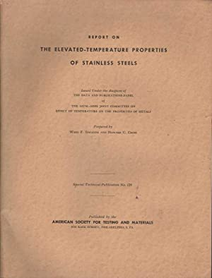 Report on the Elevated-Temperature Properties of Stainless Steel: Simmons & Cross (eds), Ward F. / ...