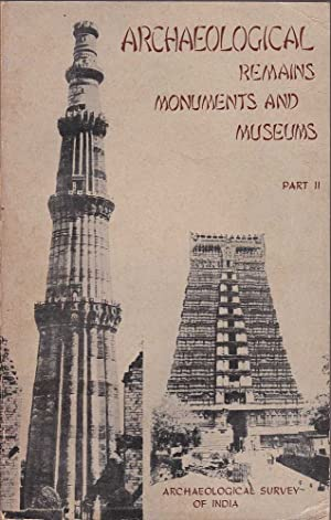 Archaeological Remains Monuments & Museums: Various
