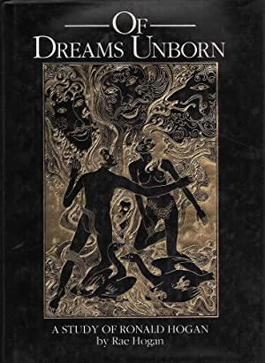 Of Dreams Unborn: A Study of Ronald Hogan: Hogan, Rae