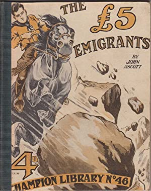 Champion Library No. 46: The Five Pound Emigrants: Ascot, John