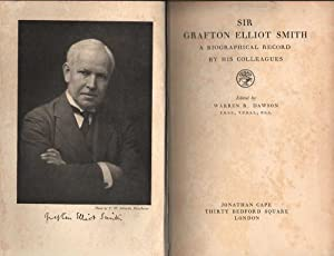 Sir Grafton Elliot Smith: A Biographical Record By His Colleagues: Dawson(Ed.), Warren R.