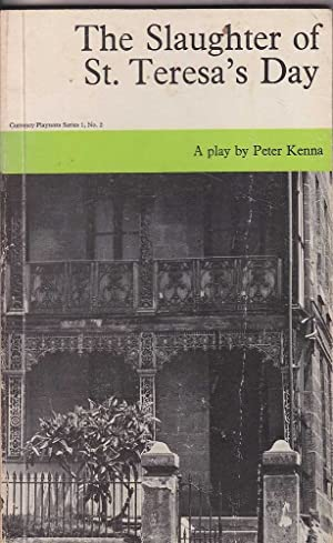 The Slaughter of St. Teresa's Day: Kenna, Peter