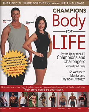 Champions Body for Life: 12 Weeks to Mental and Physical Strength