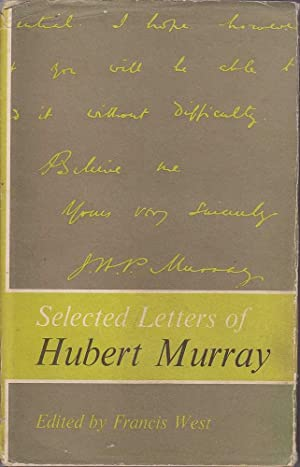 Selected Letters of Hubert Murray: West(Ed.), Francis