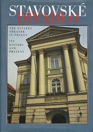 Stavovske Divadlo: The Estates Theatre in Prague its History and Present: Benesova, Souckova & ...