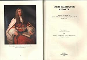 Irish Exchequer Reports: Reports of Cases in the Courts of Exchequer and Chancery in Ireland 1716-...