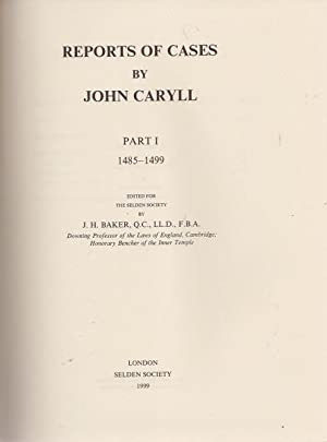 Reports of Cases of John Caryll 2 Volumes: Baker (ed.), J.H.