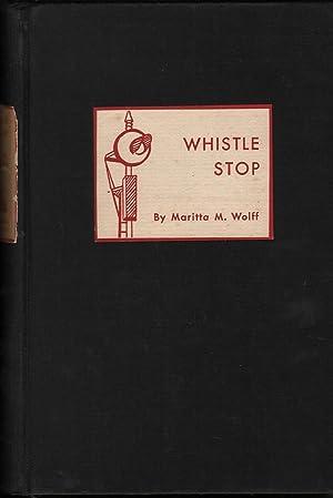 Whistle Stop: Wolff, Maritta M.