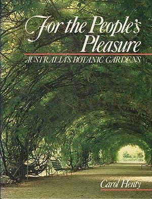 For the Peoples Pleasure: Henty, Carol