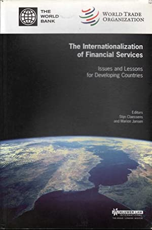 The Internationalization of Financial Services: Issues and Lessons for Developing Countries: ...