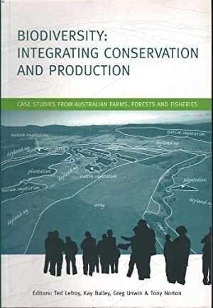 Biodiversity: Integrating Conservation and Production: Various