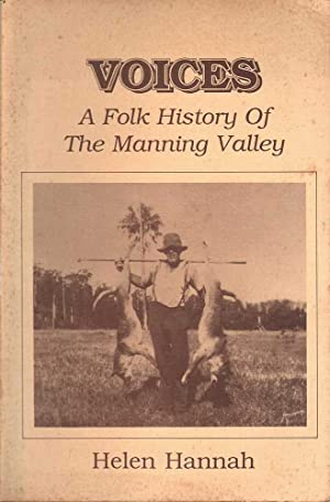 Voices: A Folk History of The Manning: Hannah, Helen