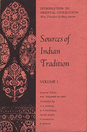 Sources of Indian Tradition: 2 Vols.: De Bary (ed.), Wm. Theodore