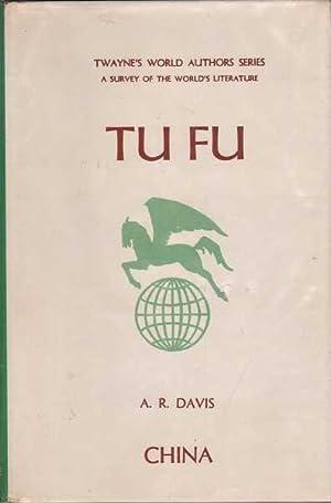 Twayne's World Authors Series: Tu Fu: Davis, A. R.